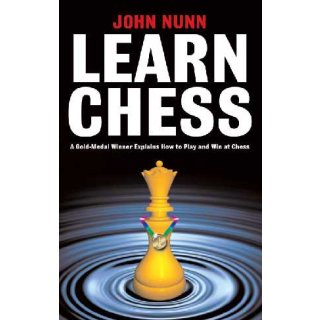 John Nunn: Learn Chess