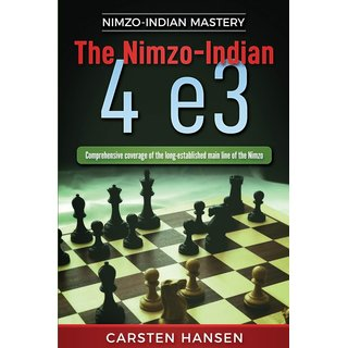 Carsten Hansen: The Nimzo-Indian: 4 e3