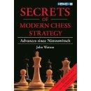 John Watson: Secrets of Modern Chess Strategy