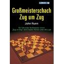 John Nunn: Großmeisterschach Zug um Zug