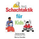 Murray Chandler: Schachtaktik für Kids