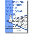 Eduard Gufeld: An Opening Repertoire for the Positional...