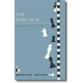 Matthew Sadler: The Semi-Slav