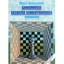 Mark Dworetski: Geheimnisse gezielten Schachtrainings