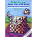 Rudolf Teschner: Learn Chess in 40 hours