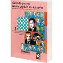 Garri Kasparow: Meine großen Vorkämpfer 2