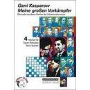 Garri Kasparow: Meine großen Vorkämpfer 4