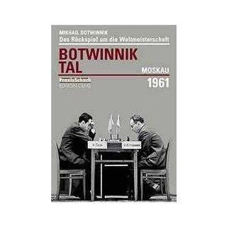 Michail Botwinnik:Botwinnik - Tal, Moskau 1961