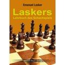Emanuel Lasker: Laskers Lehrbuch des Schachspiels