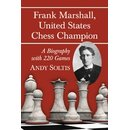 Andrew Soltis: Frank Marshall, United States Chess Champion