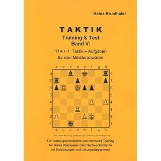Heinz Brunthaler: Taktik - Training & Test / Band 5
