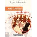 Cyrus Lakdawala: Anti-Sicilians - Move by Move