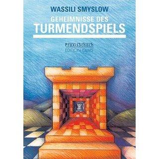 Wassili Smyslow: Geheimnisse des Turmendspiels