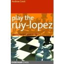 Andrew Greet: Play the Ruy Lopez