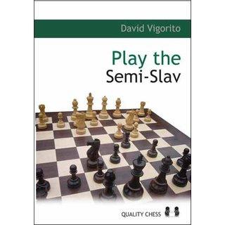 David Vigorito: Play the Semi-Slav