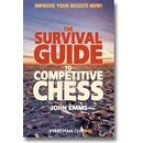John Emms: The Survival Guide to Competitive Chess