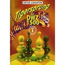 Artur Jussupow: Tigersprung auf DWZ 1500 - Band 1