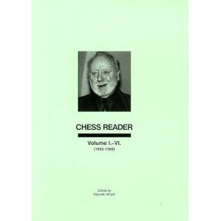 Ken Whyld: Chess Reader Vol. I - VI