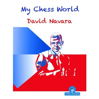 David Navara: My Chess World