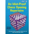Graham Burgess: An Idiot-Proof Chess Opening Repertoire