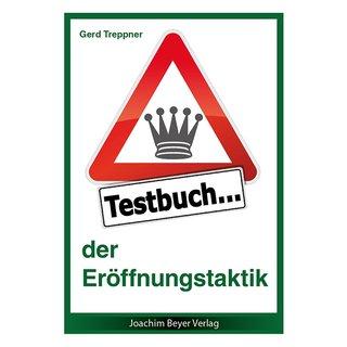 Gerd Treppner: Testbuch der Eröffnungstaktik