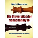 Mark Dworetski: Die Universität der Schachanalyse