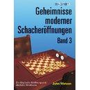 John Watson: Geheimnisse moderner Schacheröffnungen 3