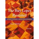 Ivan Sokolov: The Ruy Lopez Revisited