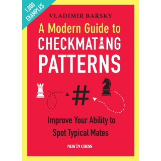 Vladimir Barsky: A Modern Guide to Checkmating Patterns