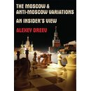 Alexey Dreev: The Moscow & Anti Moscow Variations