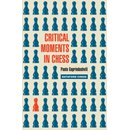 Paata Gaprindashvili: Critical Moments in Chess
