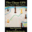 Sam Palatnik, Michael Khodarkovsky: The Chess GPS 2: Your...