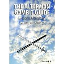 Boris Alterman: The Alterman Gambit Guide