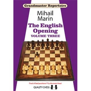 Mihail Marin: The English Opening - Vol. 3