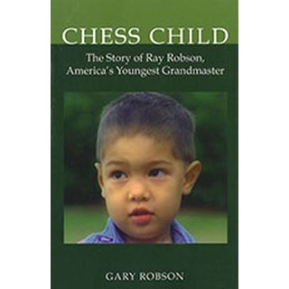 Gary Robson: Chess Child
