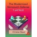 Christian Bauer: The Modernized Nimzovich Defense 1.e4 Nc6!
