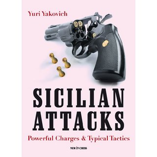 Yury Yakovich: Sicilian Attacks