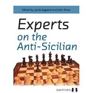 Jacob Aagaard, John Shaw: Experts on the Anti-Sicilian