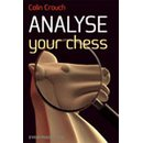 Colin Crouch: Analyse Your Chess
