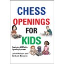 John Watson, Graham Burgess: Chess Openings for Kids