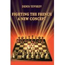 Denis Yevseev: Fighting the French: A New concept