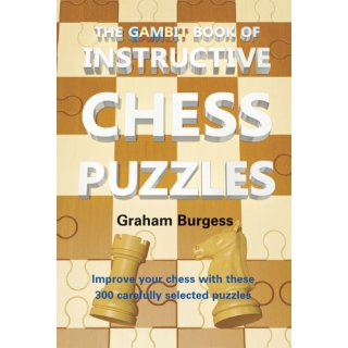 Graham Burgess: The Gambit Book of Instructive Chess Puzzles