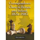 Tim Harding: Correspondence Chess in Britain and Ireland,...