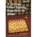 John Watson: A Strategic Chess Opening Repertoire for White