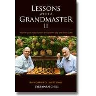 Boris Gulko, Dr. Joel R. Sneed: Lessons with a Grandmaster II