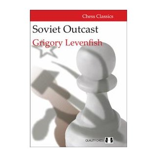 Grigory Levenfish: Soviet Outcast