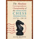 Alex Dunne:  The Absolute Correspondence Championship of...