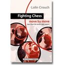 Colin Crouch: Fighting Chess - Move by Move