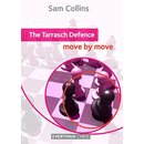 Sam Collins: The Tarrasch Defence - Move by Move