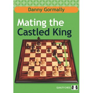 Danny Gormally: Mating the Castled King